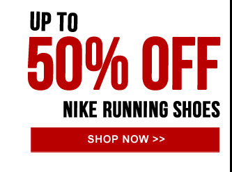 Up to 50% off Nike Running Shoes