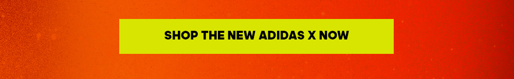 Pre-order the NEW adidas X now